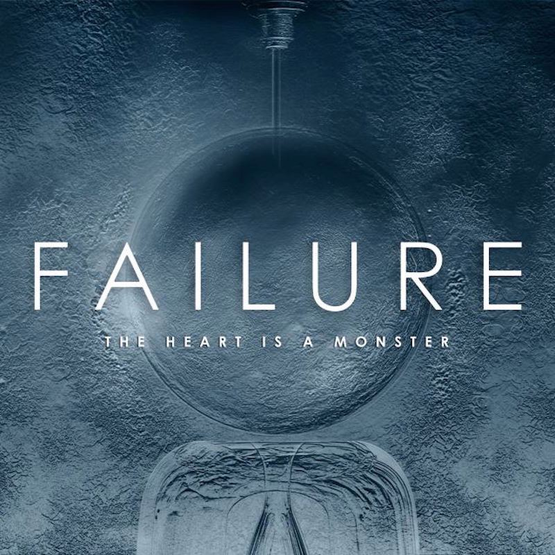 failure the heart is a monster review рецензия
