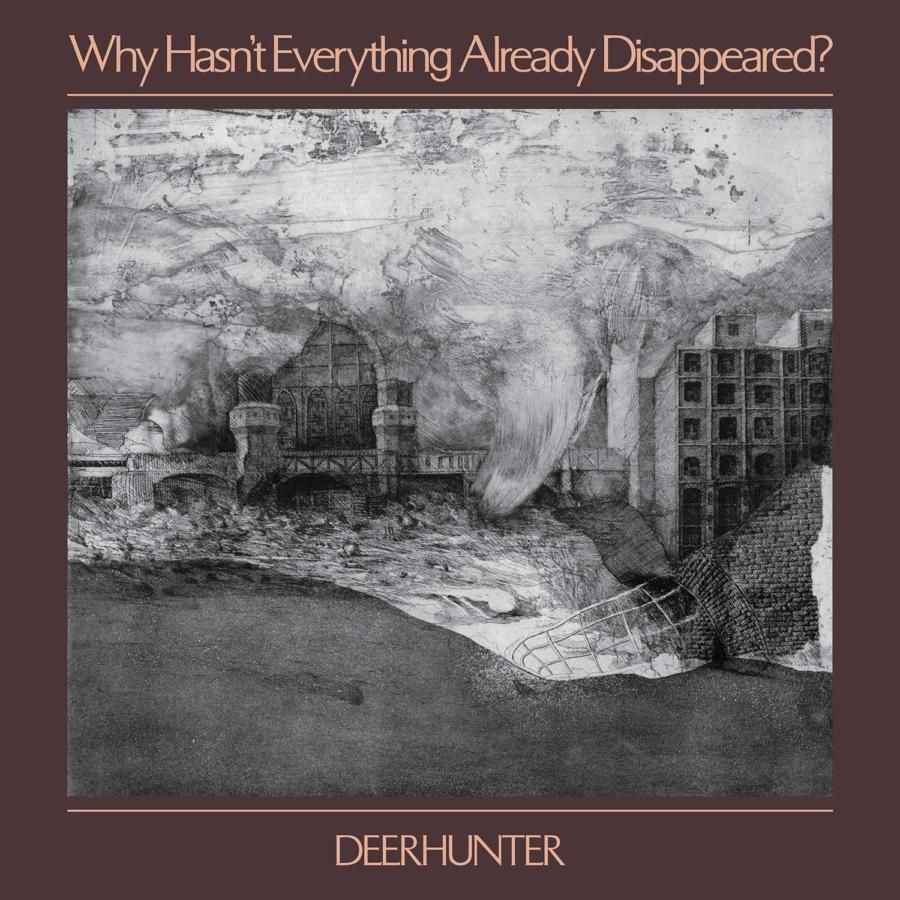 deerhunter группа why hasn't everything already disappeared обзор рецензия