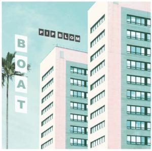 pip blom boat альбом рецензия 2019