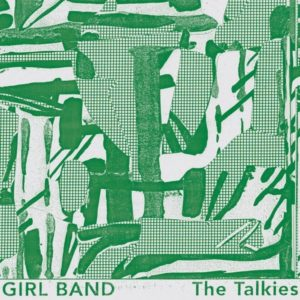 girl band the talkies альбом рецензия 2019