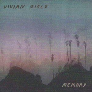 vivian girls memory альбом рецензия 2019