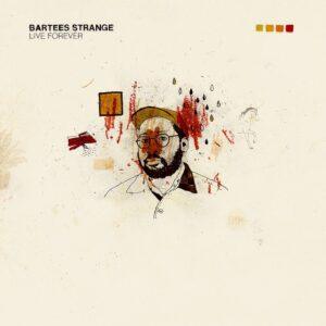 бартис стрэндж live forever альбом музыка инди 2020